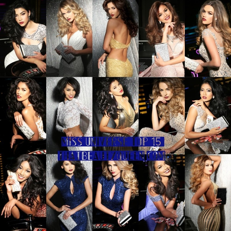 Miss Universe 2015 top 15  Thailand, Belgium, Philippines, South Africa, Indonesia, Brazil, Australia, Venezuela, Colombia, Mexico Japan, Curacao, Dominican republic, France and USA